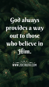 God always provides a way out inspirational quote