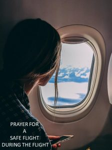 Prayer for safty while in the plane