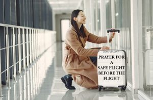 A prayer for safe flying before the flight